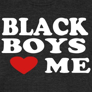 BLACK BOYS LOVE ME T-Shirts - Unisex Tri-Blend T-Shirt