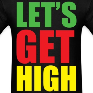 let's get high - Men's T-Shirt