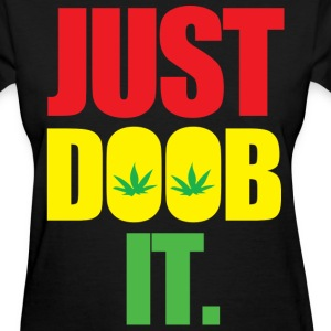 Just Doob It - Women's T-Shirt