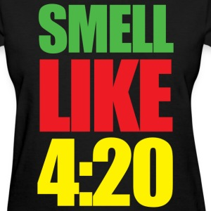Smell Like 4:20 - Women's T-Shirt