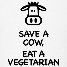 Save a Cow eat Vegetarian T-Shirts