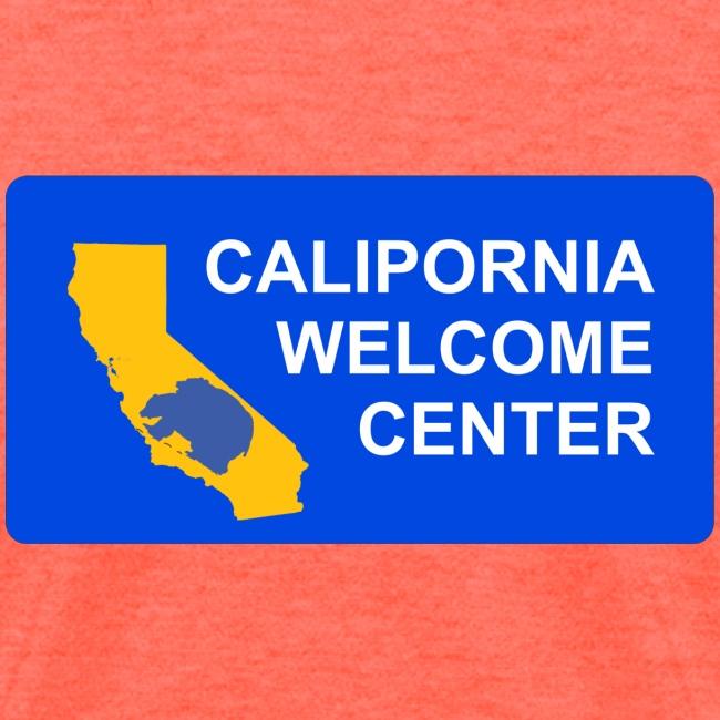 CaliPORNia welcome center f