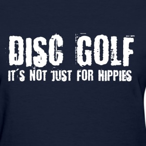 Disc Golf Not Just for Hippies Light Women's T-Shirts - Women's T-Shirt