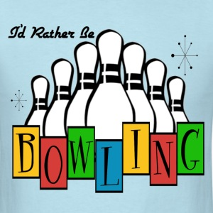 Rather Be Bowling - Men's T-Shirt