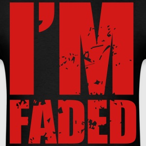 I'm Faded - Men's T-Shirt