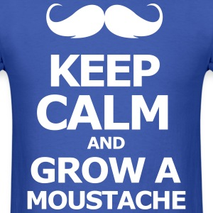 keep Calm and grow a moustache  - Men's T-Shirt