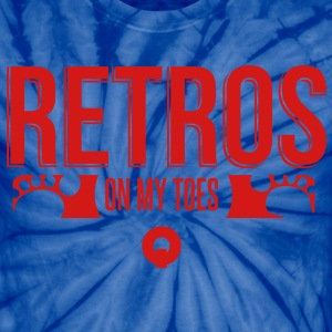 Retros On My Toes T-Shirts - Unisex Tie Dye T-Shirt