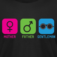Design ~ Mother-Father-Gentleman (Standard Tee)