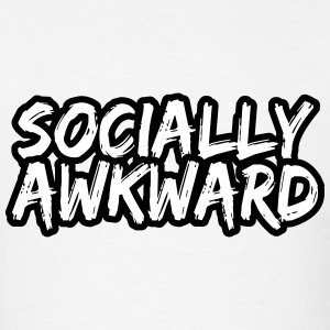 Socially Awkward T-Shirts - Men's T-Shirt