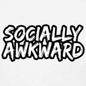 Socially Awkward T-Shirt - Women's T-Shirt