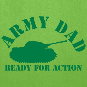 ARMY DAD (with tank) ready for ACTION! Bags & backpacks - Tote Bag