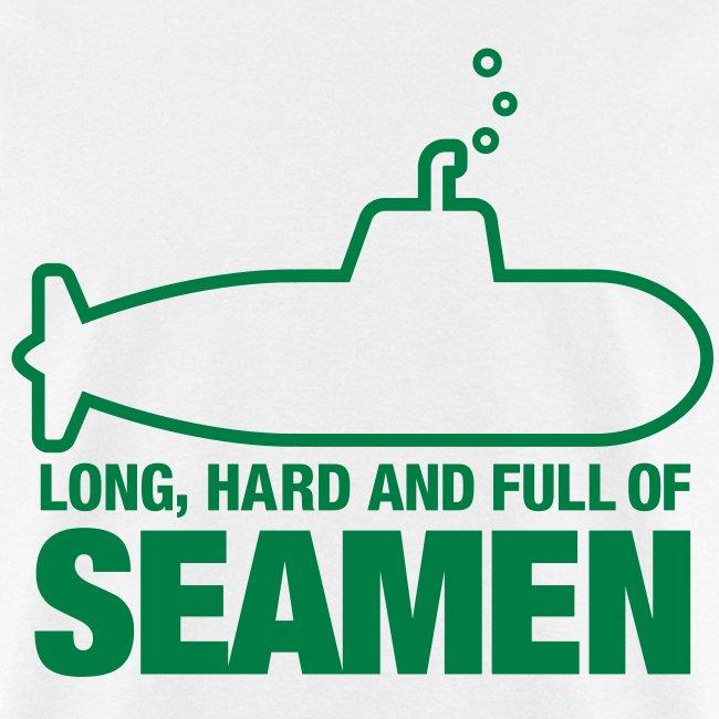 Long, Hard, and full of... SEAMEN