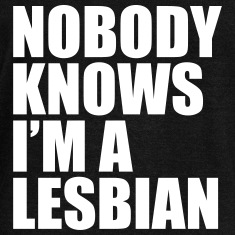 Nobody Know I'm A Lesbian Long Sleeve Shirts
