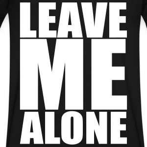Leave Me Alone T-Shirts - Men's V-Neck T-Shirt by Canvas