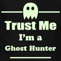 Trust Me I'm a Ghost Hunter - Paranormal - Ghosts Kids' Shirts