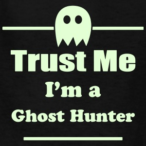 Trust Me I'm a Ghost Hunter - Paranormal - Ghosts Kids' Shirts - Kids' T-Shirt