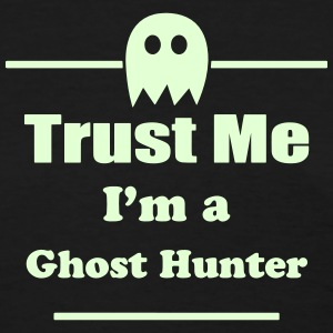 Trust Me I'm a Ghost Hunter - Paranormal - Ghosts Women's T-Shirts - Women's T-Shirt