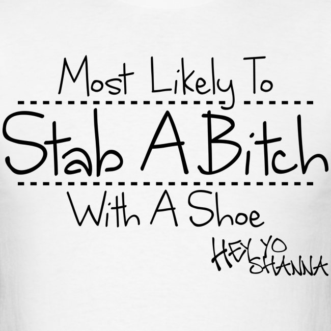 Stab-A-Bitch Tee