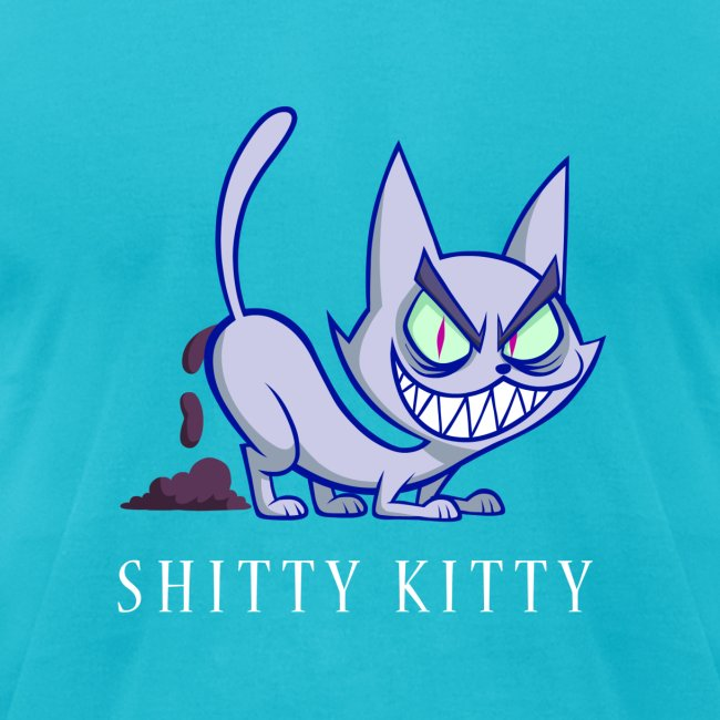 SHITTY KITTY (for guys)