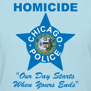 Chicago Police Homicide - Women's T-Shirt