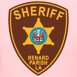 Renard Parish Sheriff Patch - Women's T-Shirt