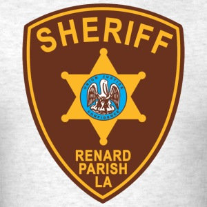 Renard Parish Sheriff Patch - Men's T-Shirt