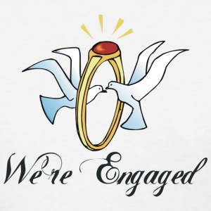 Engagement We're Engaged T-Shirt - Women's T-Shirt