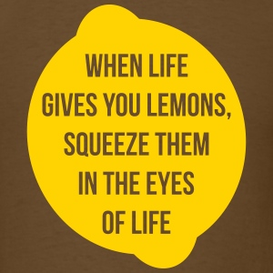 When Life Gives Squeeze Them - Men's T-Shirt