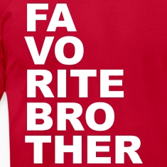 Favorite brother T-Shirts