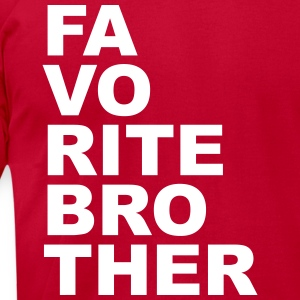 Favorite brother T-Shirts - Men's T-Shirt by American Apparel