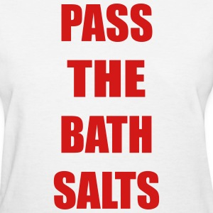 Pass The Bath Salts Funny Vector Design Women's T-Shirts - Women's T-Shirt