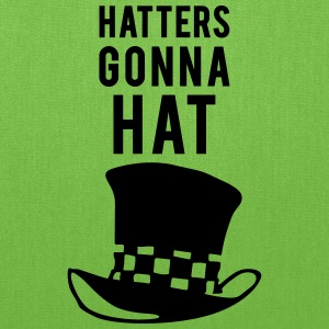 Hatters gonna hat pun Bags & backpacks - Tote Bag