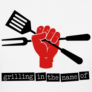 Grilling in the name of - Women's T-Shirt