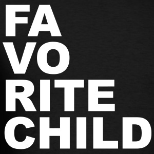Favorite child T-Shirts - Men's T-Shirt