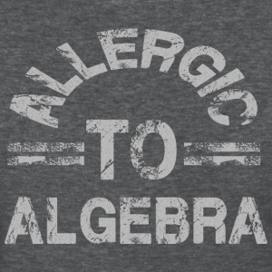 Allergic to Algebra - Women's T-Shirt