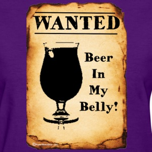 WANTED: Beer In My Belly Women's T-shirt - Women's T-Shirt