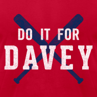 Design ~ Do It For Davey Tee - Men's
