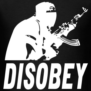 Disobey terrorist - Men's T-Shirt