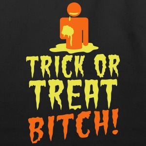TRICK OR TREAT BITCH! with zombie NSFW Bags & backpacks - Eco-Friendly Cotton Tote
