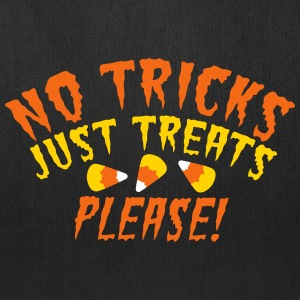 NO TRICKS just treats please! Halloween design  Bags & backpacks - Tote Bag