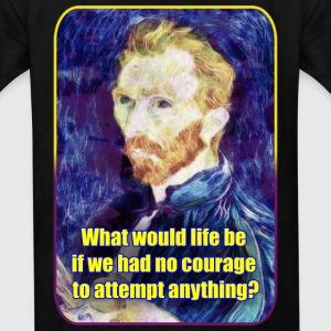 Vincent van Gogh - Quote - Painting - Art - Artist Kids' Shirts - Kids' T-Shirt