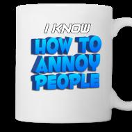 Design ~ How To Annoy Mug