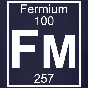 Element 100 - fm (fermium) - Full T-Shirts - Men's T-Shirt