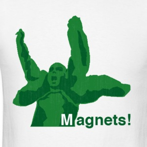magnets! T-Shirts - Men's T-Shirt