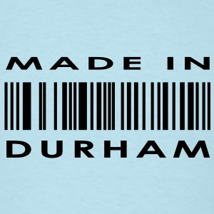 Made in Durham  T-Shirts - Men's T-Shirt