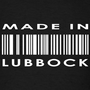 Made in Lubbock  T-Shirts - Men's T-Shirt