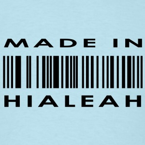 Made in Hialeah  T-Shirts - Men's T-Shirt