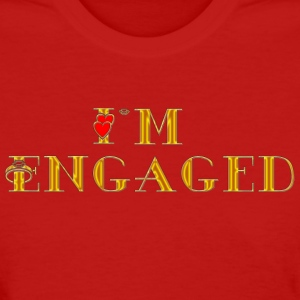 Engagement I'm Engaged T-Shirt - Women's T-Shirt