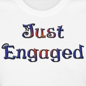 Just Engaged T-Shirt - Women's T-Shirt