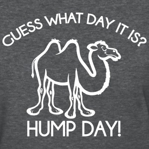 Hump Day - Ladies - Women's T-Shirt